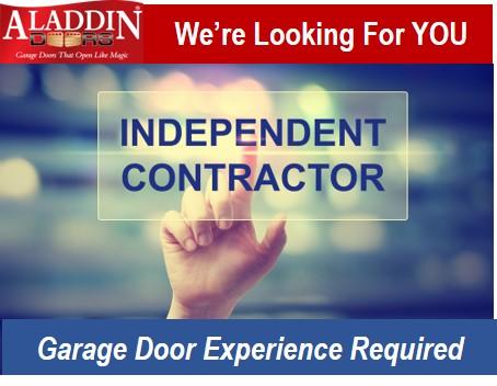 Looking for experienced garage door independent contractor